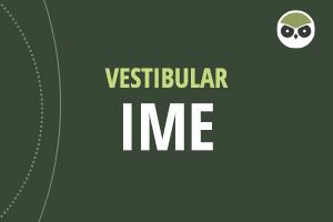 vestibular IME